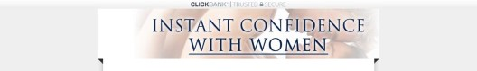 Get Instant Confidence With Women