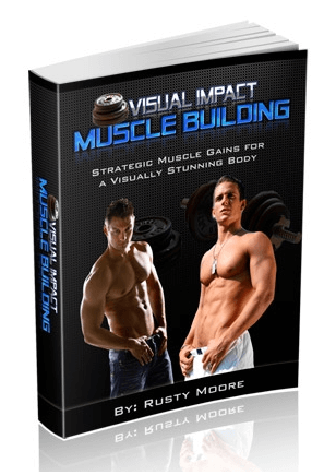 Visual Impact Muscle Building the Review