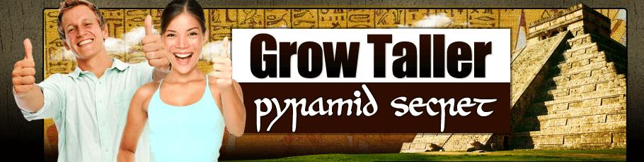 Grow Taller Pyramid Secret
