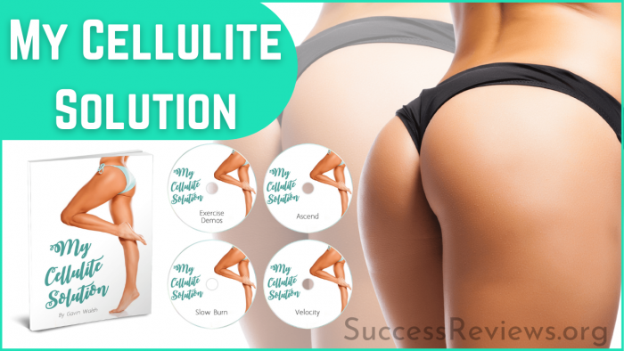 My-Cellulite-Solution Get Rid Cellulite Now