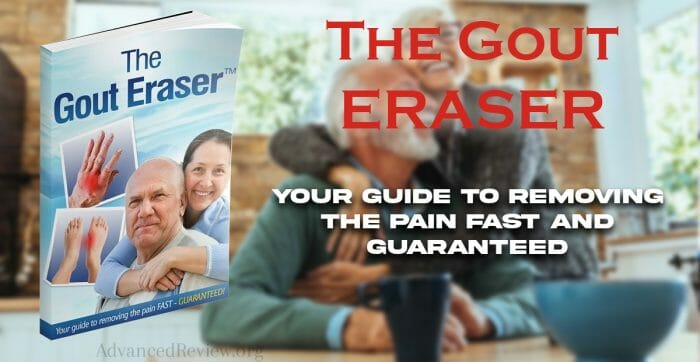 The Gout Eraser Guide to Removing the Pain Fast