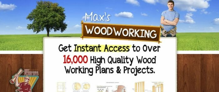 Max's Woodworking Plans Review - What are the Benefits?
